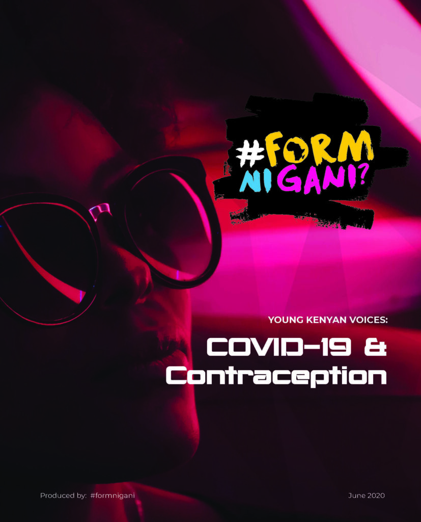 report cover: Kenyan lady in a dark room with a pink neon glow wears sunglasses. The cover reads: #FormNiGani: COVID-19 & Contraception in a futuristic typeface.