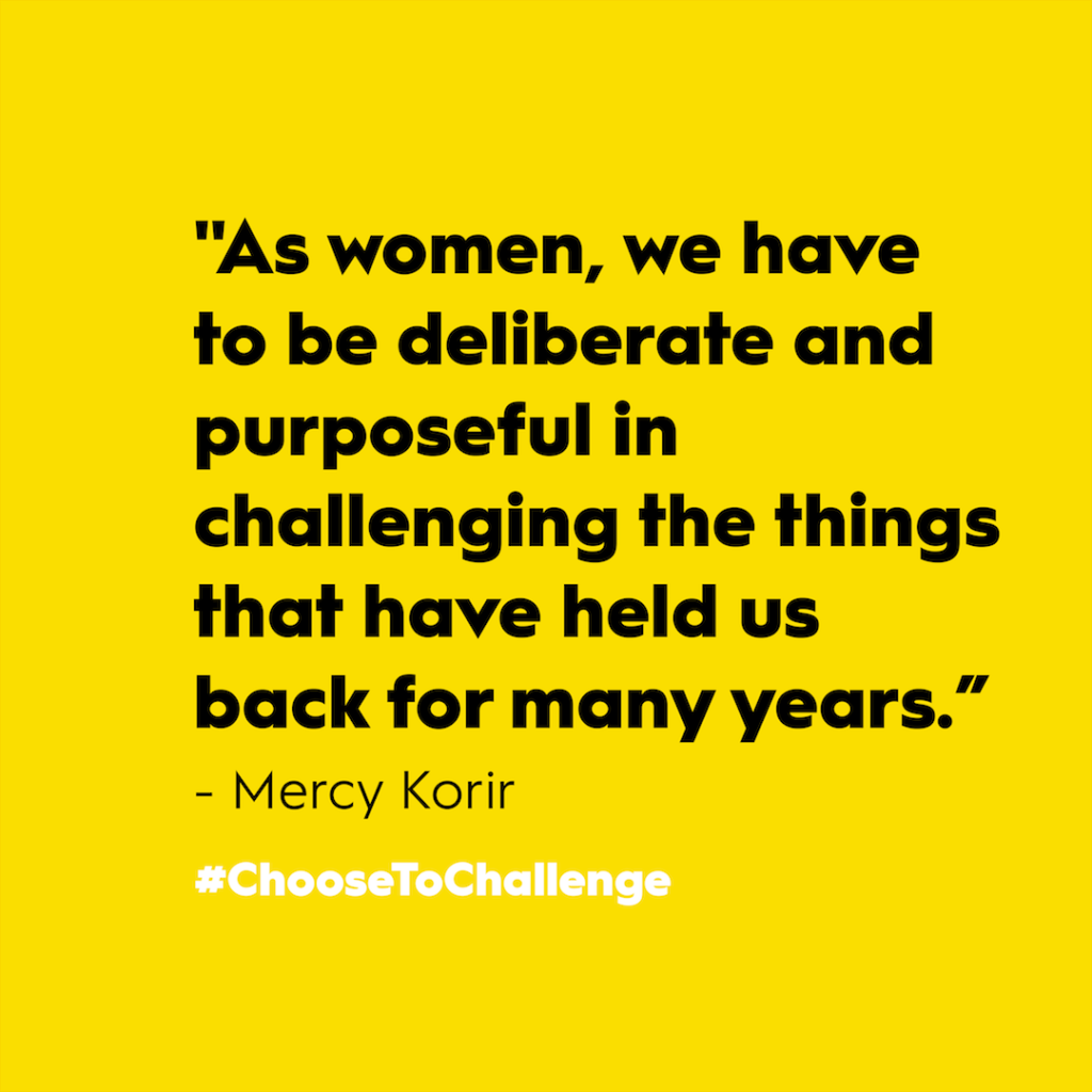 """Mercy Korir's quote: """"As women, we have to be deliberate and purposeful in challenging the things that have held us back for many years."""" With black text on yellow background."""