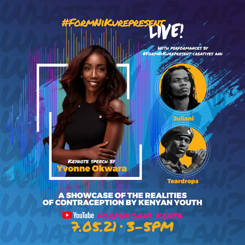 #FormNiKurepresent Live campaign ad featuring keynote speaker Yvonne Okwara and performers Teardrops and Juliani.